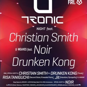 ALIVE presents TRONIC NIGHT feat.Christian Smith & WEAVES feat.NOIR