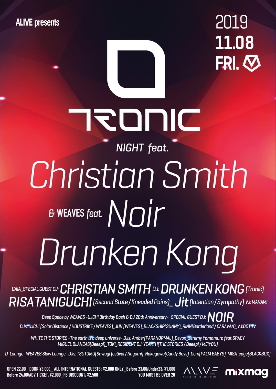 ALIVE PRESENTS TRONIC NIGHT FEAT. CHRISTIAN SMITH  WEAVES FEAT. NOIRフライヤー