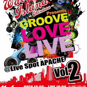 GROOVE LOVE LIVE Vol.2