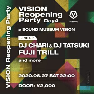 VISION Reopening Party Day4