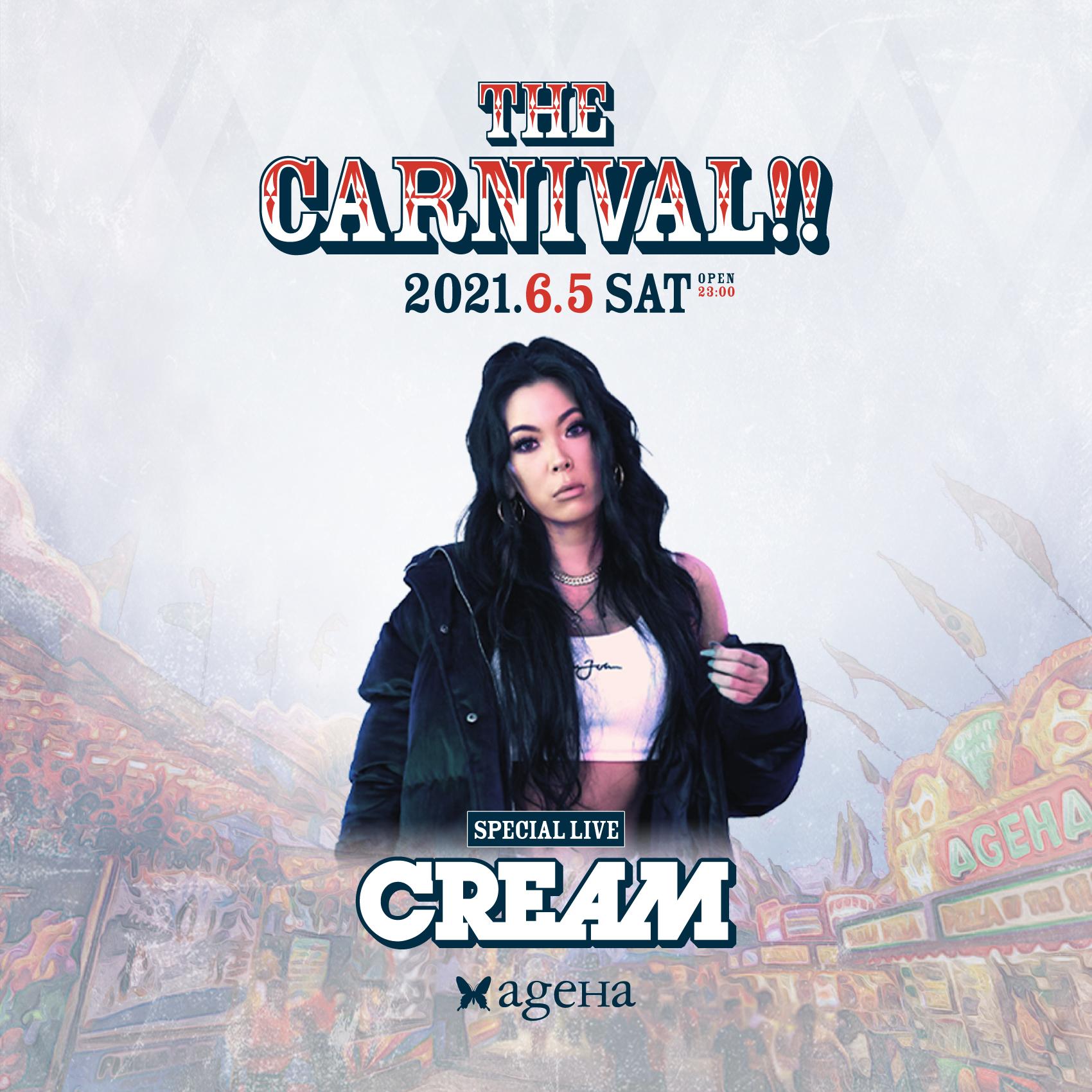 マルチユニット「CREAM」 THE CARNIVAL!!出演者