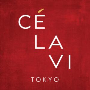 CÉ LA VI TOKYO
