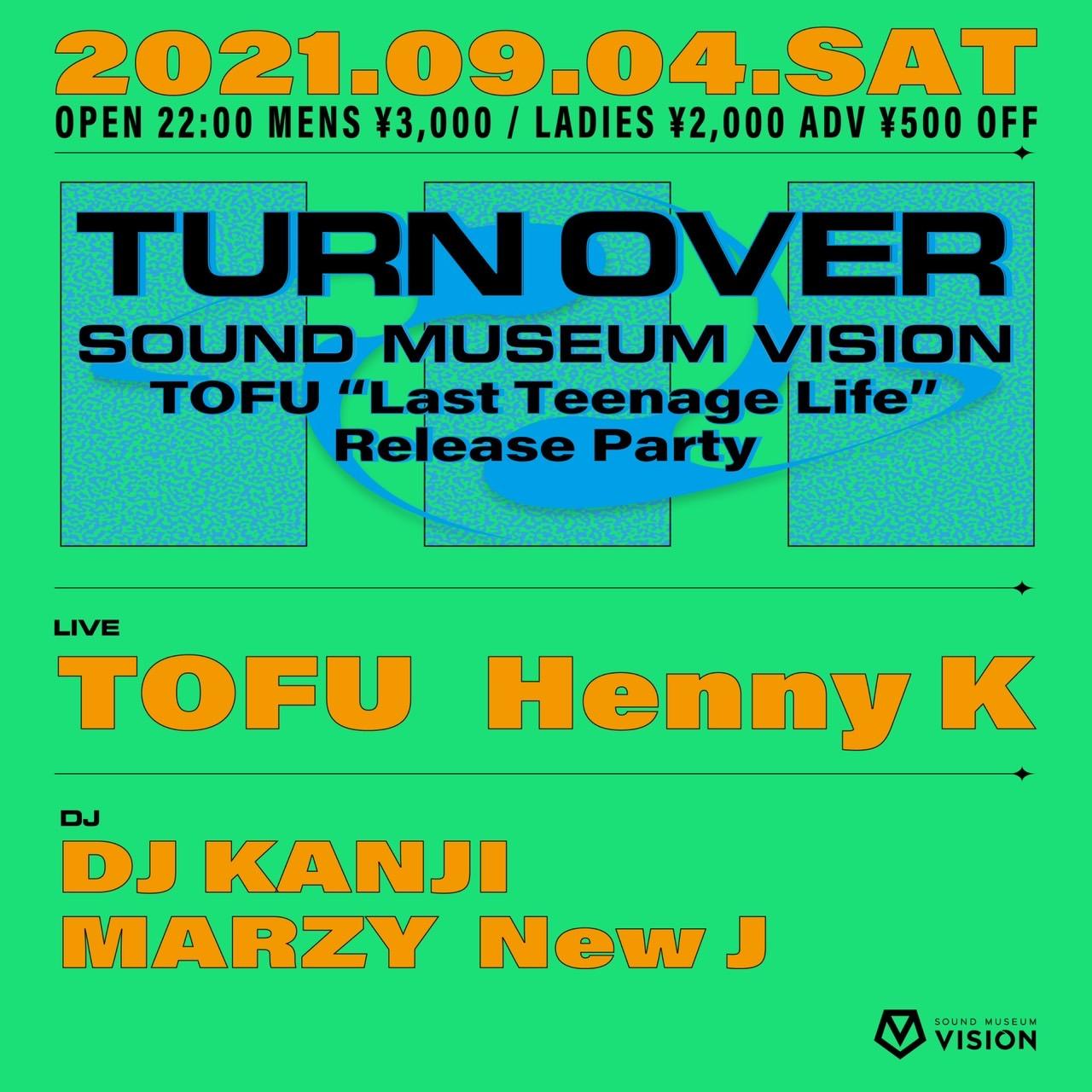"""今夜9/4(土) TURNOVER×TOFU """"Last Teenage Life"""" Release Party @渋谷VISION"""